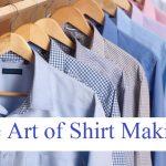 TANTU Seminar on'The Art of Shirt Making': The Countdown Begins