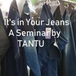 TANTU Seminar: It's in Your Jeans