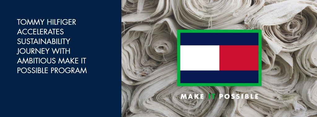Tommy Hilfiger approaches sustainability with Make it Possible