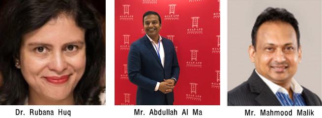 Dr. Rubana Huq   Mr. Abdullah Al Mamun Mr. Mahmood Malik