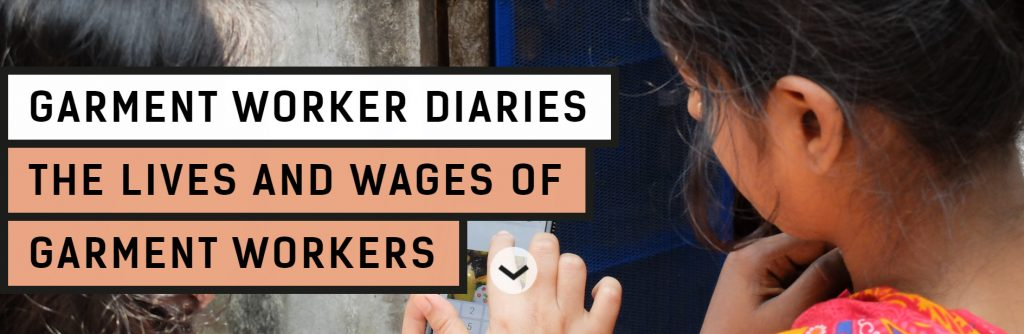 garment worker diaries - the lives and wages of garment workers