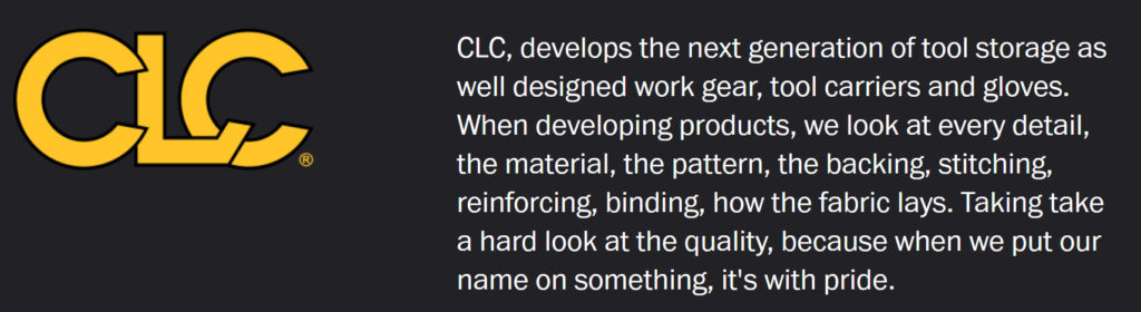 CLC, develops the next generation of tool storage as well designed work gear