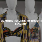 Madrid es Moda will be held from April 11 to 15