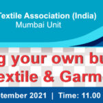 """TAI to hold a Webinar on """"Starting your own business in Textile & Garments"""""""
