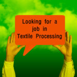 Job Required in Textile Processing